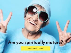 How toMeasure Your SpiritualMaturity