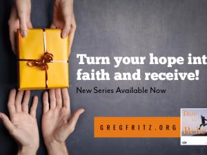 Turn Your Hope into Faith